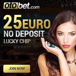 otobet 25 euro no deposit bonus