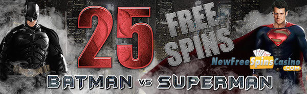 batman v superman free spins no deposit