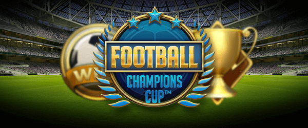 football champions cup netent free spins