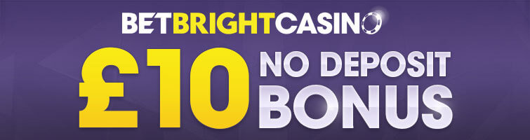 betbright casino exclusive no deposit bonus
