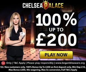 Chelsea Palace Casino Welcome Deposit Bonus